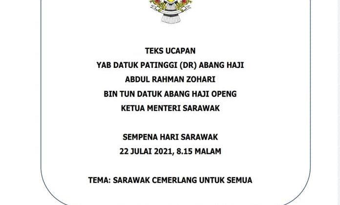 TEKS UCAPAN YAB KETUA MENTERI SARAWAK SEMPENA HARI SARAWAK, 22 JULAI, 8.15 MALA… – Old Kuching Smart Heritage