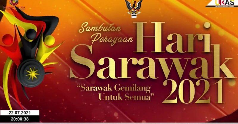 SIARAN LANGSUNG SAMBUTAN PERAYAAN HARI SARAWAK TAHUN 2021 DARI BANGUNAN DEWAN UN… – Old Kuching Smart Heritage