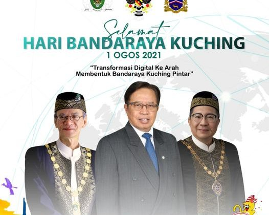 """Selamat Hari Bandaraya Kuching ke -33!!!!  """"Transformasi Digital Ke Arah Membent…"""